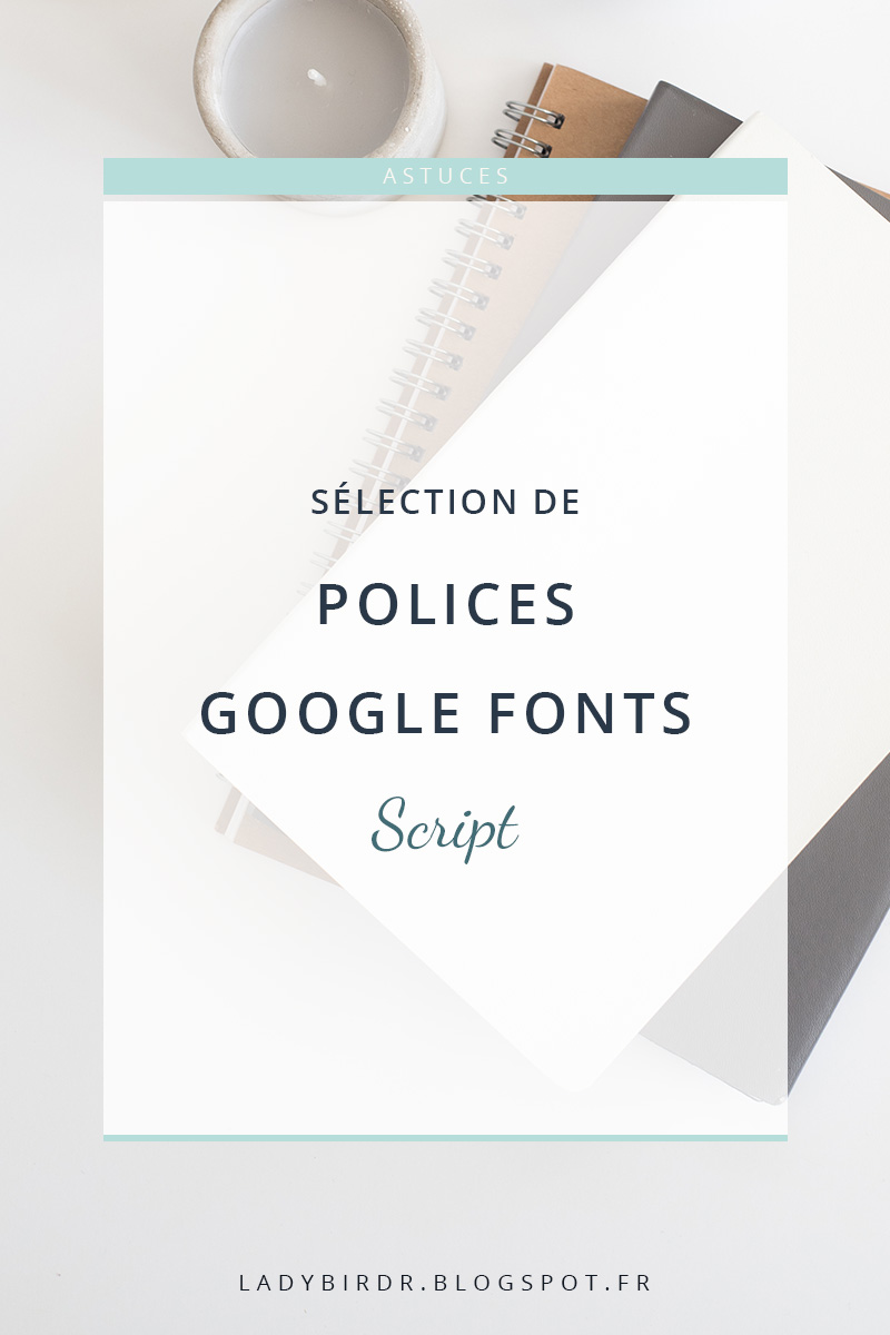 Sélection de polices Google Fonts - Script