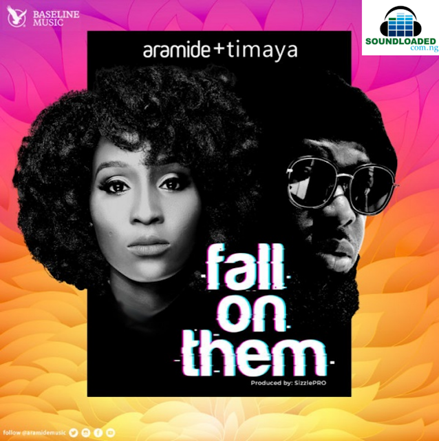 """Baseline Music recording artiste, Aramide drops her much anticipated single titled """"Fall On Them"""", featuring DM Records boss, Timaya.    Production credit from her favourite sound engineer, SizzlePRO. The song will be on her forthcoming project expected sometime this year.     RELATED: Aramide – Emeka (Amaka Cover) Quotable Lyrics;   Holy Ghost Fire ! Fire Fall On Them !!  Listen, download and share your comments.  Buy on iTunes."""