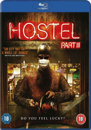 Hostel Part 3 2011 BluRay 270MB UNRATED English 480p Watch Online Full Movie Download bolly4u