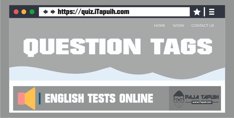 Quiz: Question tags  Part 1