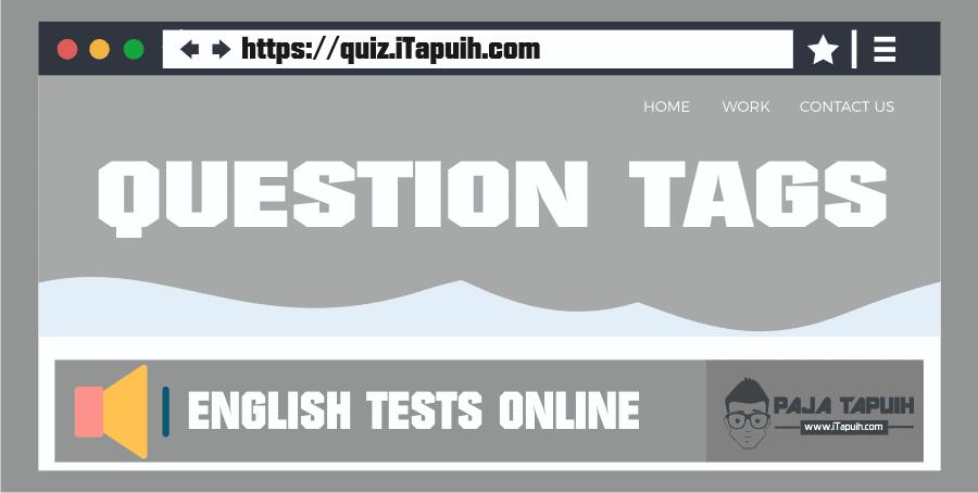 Quiz: Question tags  Part 1