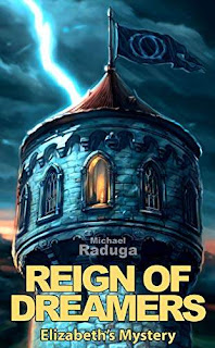 Reign of Dreamers - a story of love and mystery free book promotion Michael Raduga