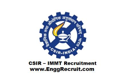 CSIR – IMMT Recruitment