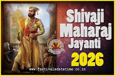 2026 Chhatrapati Shivaji Jayanti Date in India, 2026 Shivaji Jayanti Calendar