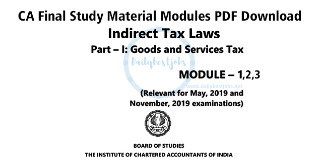 CA Final IDT GST Study Material PDF Download For May 2019 & Nov 2019