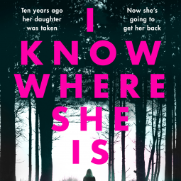 I Know Where She Is by S.B. Caves