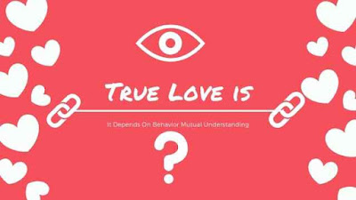 True Love is - Definition and Behavior Examples