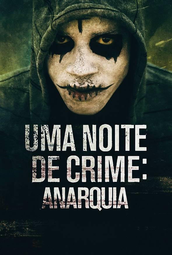 Assistir O Filme Uma Noite de Crime: Anarquia