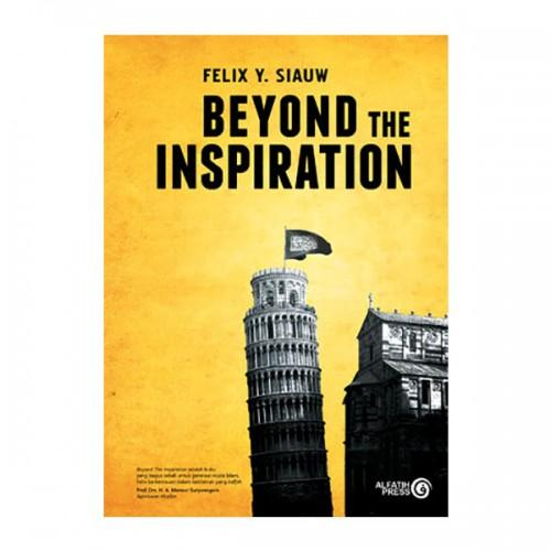 ustadz felix siauw beyond the inspiration - Biar makin pintar Agama Yuk Baca 7 Buku karya Ustad Felix Siaw Ini - erid ridous