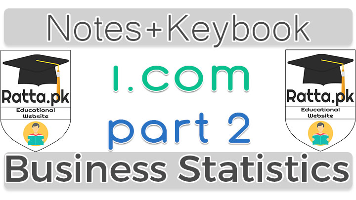 I.Com Part 2 Business Statistics Notes 2nd Year