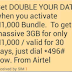 Airtel Double Data Promo: Get 3gb At 1k,7gb At 2k & 18gb At 4k