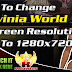 Luvinia World, How To Change Screen Resolution To 1280x720