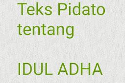 Contoh Teks Pidato Hari Raya Idul Adha Bahasa Inggris dan Indonesia