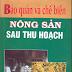 Bảo quản nông sản sau thu hoạch - PGS.TS Trần Minh Tâm