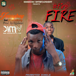 MUSIC: JeesyBoy - Fire Fire Ft. Abasiodiong (Prod By. Bigdano) | @jeesyboy @Tbonfry