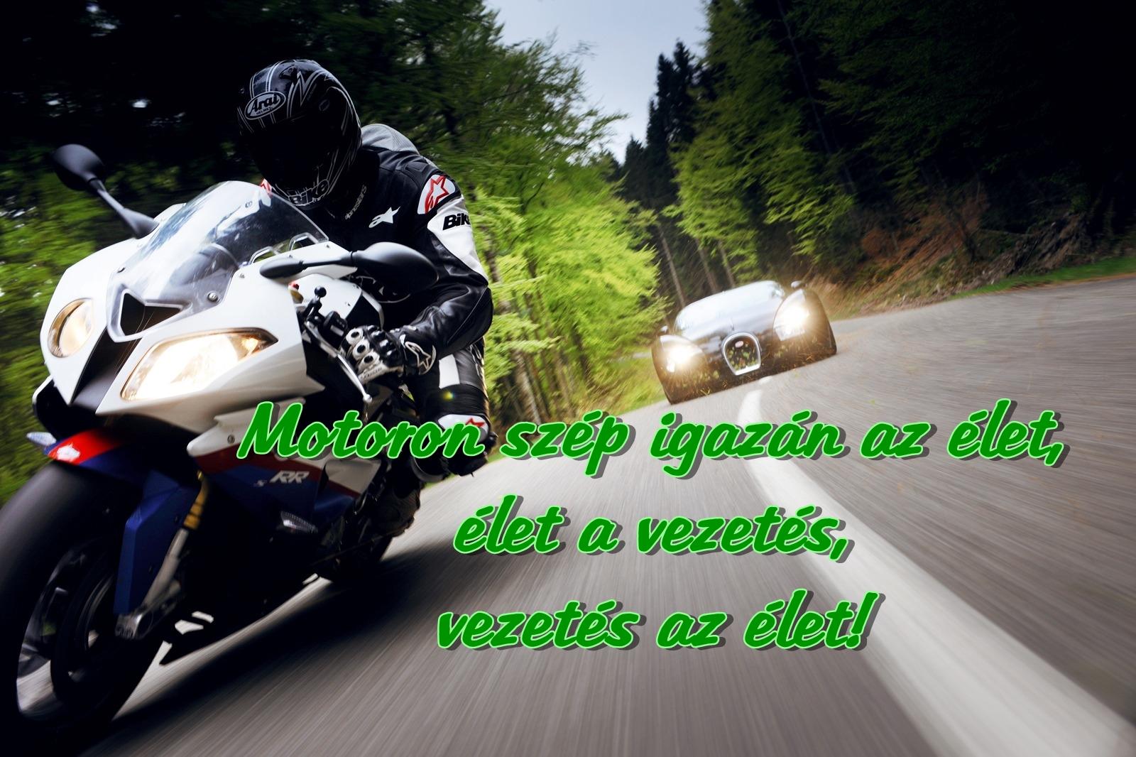 idézetek motorosoknak BBB: Motoros idézetek.