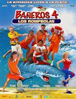 Baneros 4: Los rompeolas (2014) online y gratis