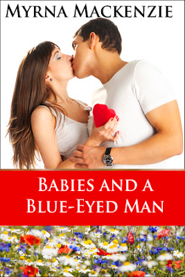 Babies and a Blue-eyed Man by Myrna Mackenzie
