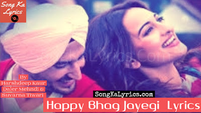 happy-bhag-jayegi-title-song-lyrics-sonakshi-sinha-lyrics-by-sung-by