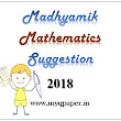 MY QUESTION PAPER: Download Madhyamik Suggestion 2018 | Exclusive Mathematics 2nd Term Suggestion 2018 | West Bengal Board 2018 | Class X Suggestion | Class 10th Suggestion 2018 | Mathematics Suggestion 2018 by Supriyo Dey | Madhyamik 2nd Test Examination 2018 | Mathematics | WBBSE