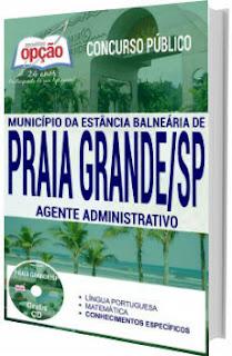 Apostila Prefeitura de Praia Grande 2017 - Agente Administrativo