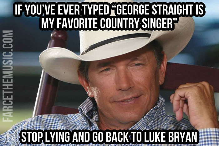 Untitled 3 farce the music monday morning memes george strait, brantley