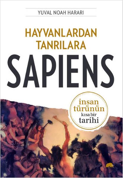 En Çok Okunan Kitaplar - Hayvanlardan Tanrılara Sapiens - Yuval Noah Hararı - Kurgu Gücü