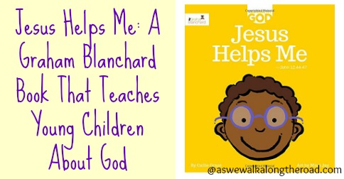 Jesus Helps Me: teaching young children about God