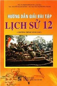 Hướng Dẫn Giải Bài Tập Lịch Sử Lớp 12 - Trịnh Đình Tùng