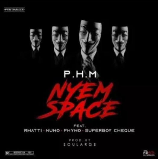 Lyrics: PHM – Ft.  Phyno, Rhatti, Nuno & Cheque – Nyem Space