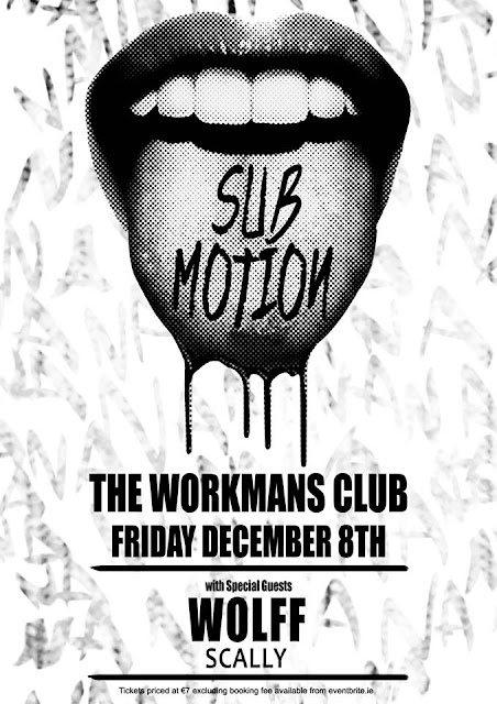 Sub Motion WOLFF Scally Workman's Club