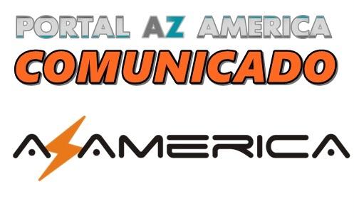 Resultado de imagem para COMUNICADO AZAMERICA