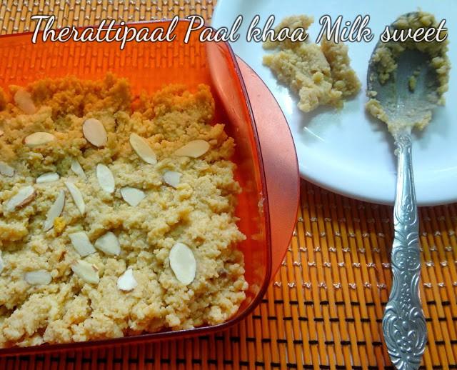 Paal khoa therattipaal milk sweet for Diwali or Janmaashtami