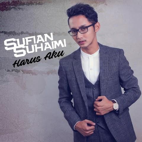 Sufian Suhaimi - Harus Aku MP3