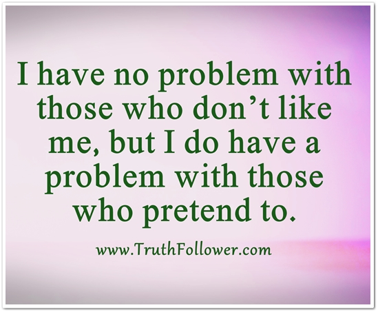 I Have No Problem With Those Who Dont Like Me
