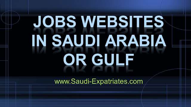 JOBS WEBSITES IN SAUDI ARABIA OR GULF