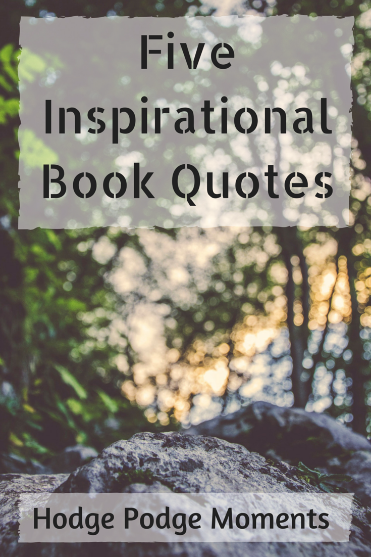 Five Inspirataional Book Quotes