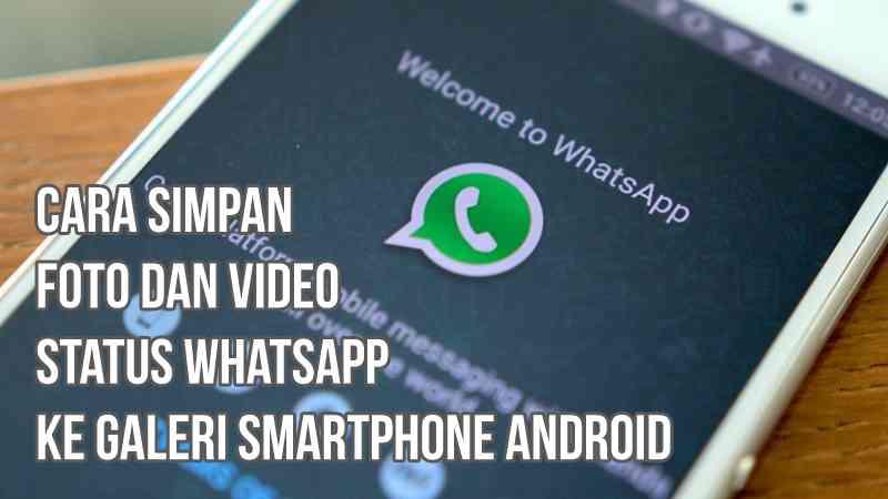 gambar simpan foto dan status WhatsApp ke galeri