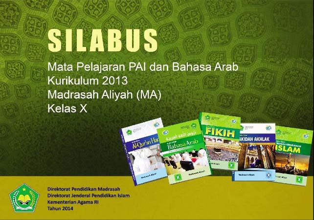 DOWNLOAD SILABUS PAI & BAHASA ARAB KURIKULUM 2013 KELAS X MADRASAH ALIYAH (MA)