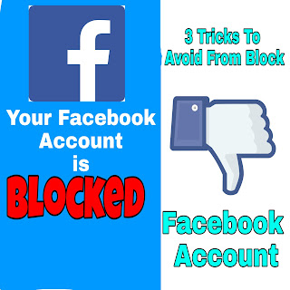 3 tricks to avoid from block facebook account