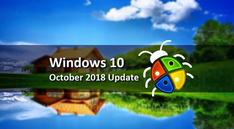 Microsoft paused rollout of Windows 10 October 2018 Update due to some critical issues