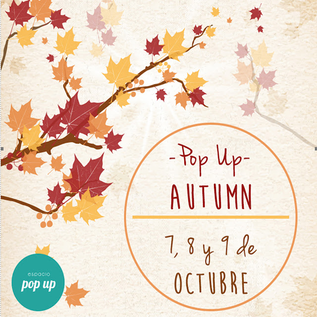 POP UP AUTUMN ¡Abierta Convocatoria!