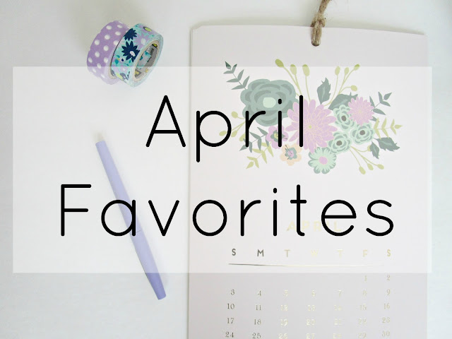 April Favorites from Courtney's Little Things
