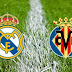 Ver Real Madrid vs. Villarreal en VIVO ONLINE DIRECTO