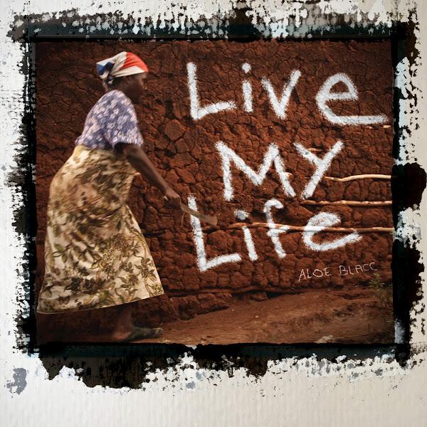 Aloe Blacc - Live My Life - Single Cover