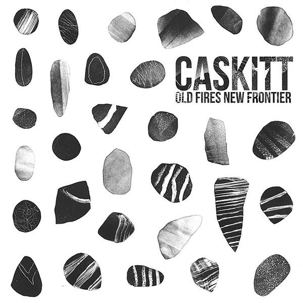 "Caskitt stream new album ""Old Fires New Frontier"""