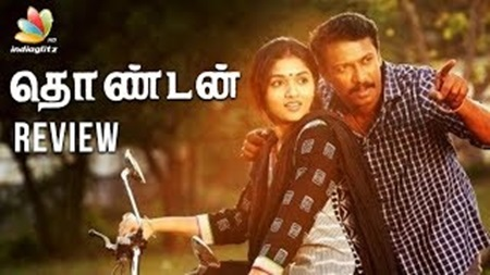 Thondan Review | Samuthirakani, Sunaina, Vikranth | Tamil Movie