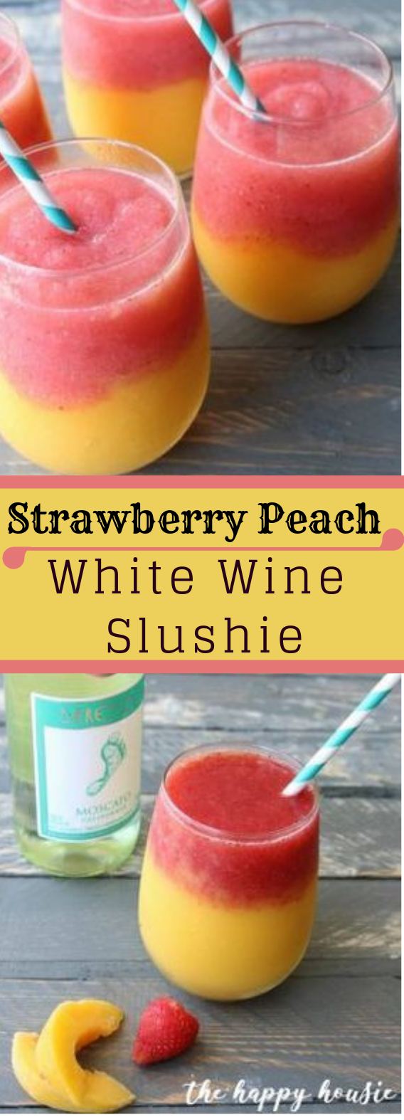 Strawberry Peach White Wine Slushie #strawberry #drink