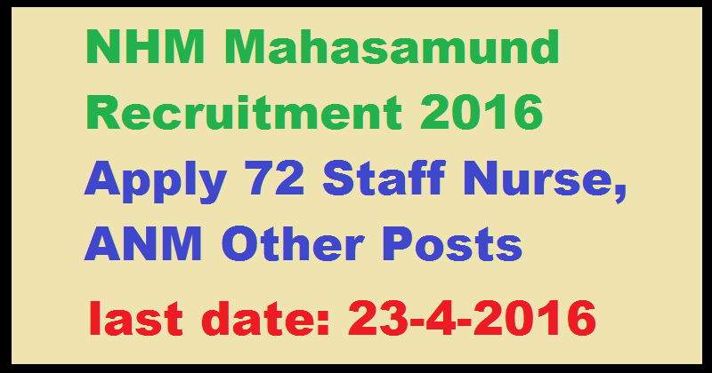 NHM Mahasamund Recruitment 2016 Apply 72 Staff Nurse, ANM Other Posts