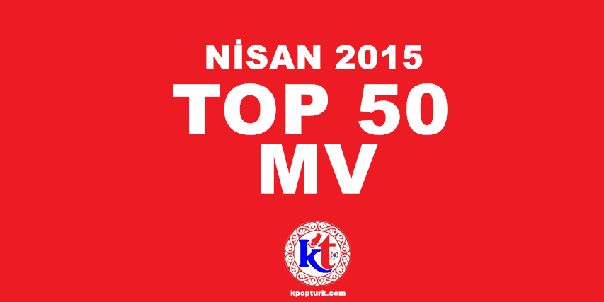 nisan-ayi-top-50-kpop-mv-kpopturk
